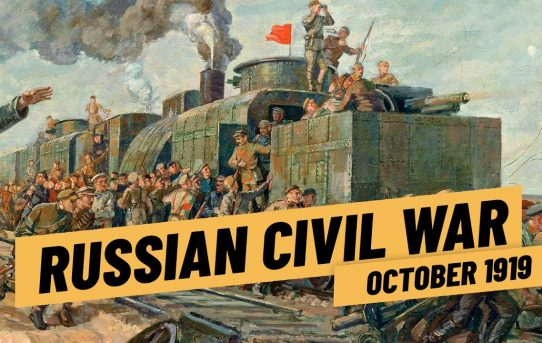 The Tide Is Turning - Russian Civil War Fall 1919 I THE GREAT WAR 1919